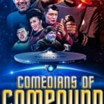 Comedians of Compound Media Podcast Show